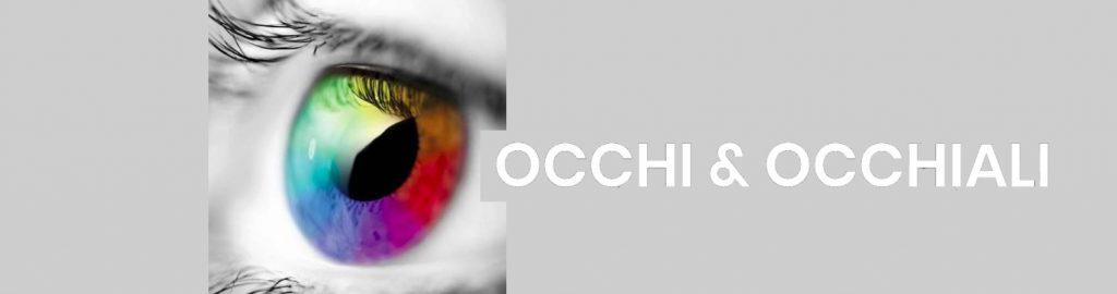 Occhi & Occhiali